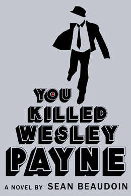 you-killed-wesley-payne